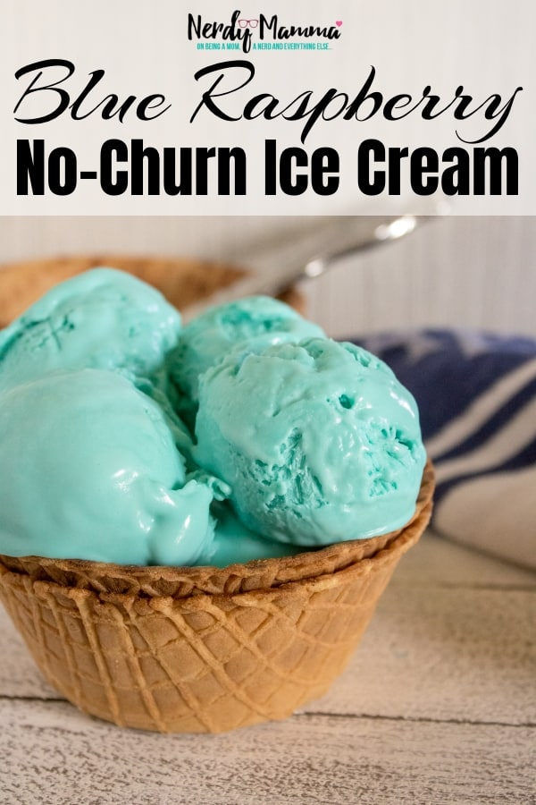 I. Love. Ice. Cream. But I also love Slurpees. So, in an effort to bring my two loves together, I made this amazing Blue Raspberry Ice Cream - No Churn Ice Cream Recipe. Best of both worlds... #nerdymammablog #icecream #nochrunicecream #nochurn #recipe