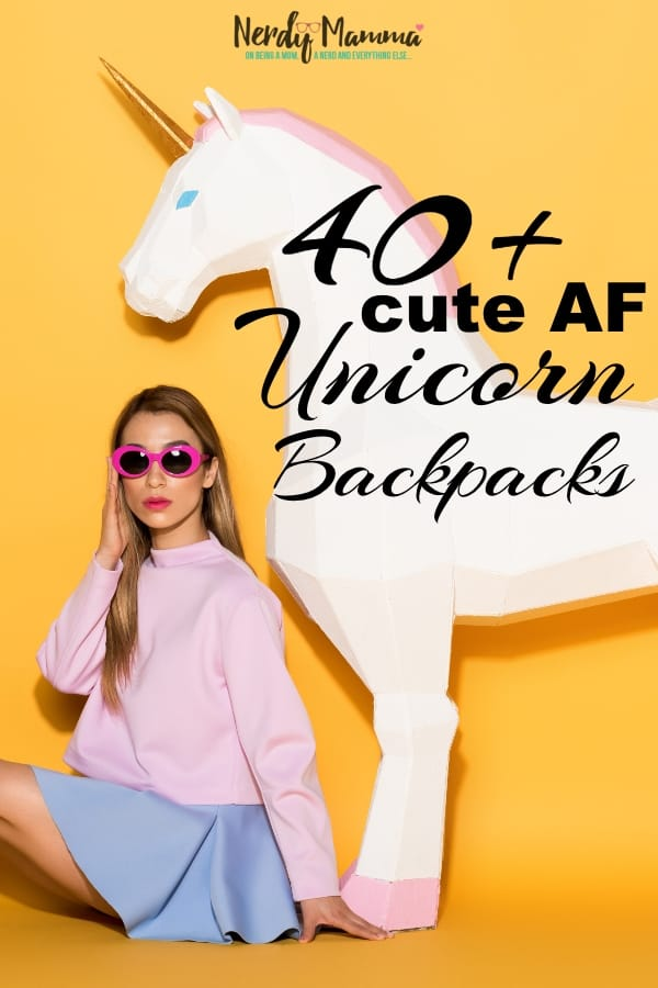 School starts soon--and your little miss (or mister, if he's digging the one-horned-horse) absolutely needs one of these 40+ Cute AF Unicorn Backpacks. Because nothing makes school more fun than a magical backpack. #nerdymammablog #unicorn #unicornbackpack #backpack #backtoschool