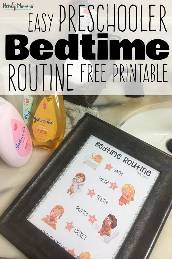 #AD This simple and Easy Preschooler Bedtime Routine (Free Printable) has been such a saving tool for us! #nerdymammablog #TrustinGentle #ChooseGentle #preschooler #printable