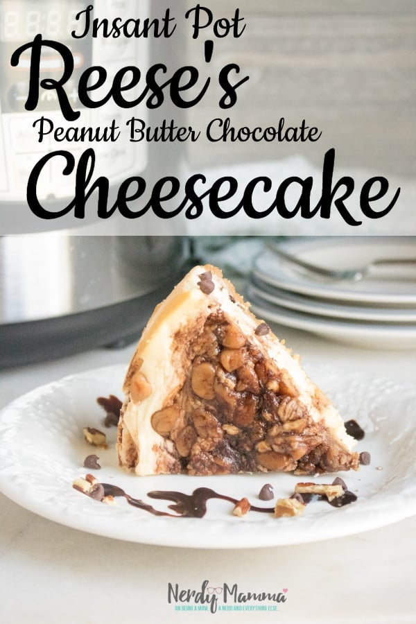 Let me start by saying this recipe for Instant Pot Reese's Chocolate Peanut Butter Cheesecake is so insanely good, I am drooling remembering it's magnificence. I warn you now, you will become addicted. #nerdymammablog #instantpot #cheesecake