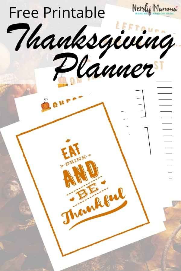 This is what I've been needing ALL MY ADULT LIFE to make Thanksgiving easier. No jokes. This Free Printable Thanksgiving Planner is so useful, so very helpful, I can't believe I've ever planned Thanksgiving without it before. #nerdymammablog #thanksgiving #planner #freeprintable