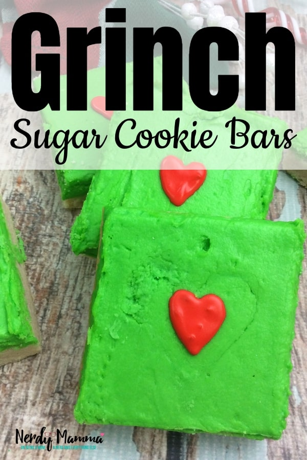 This super easy recipe for Grinch Sugar Cookie Bars is a treat you can take to school parties, have a little Grinch-watching party...anything. They're little perfect treats just for me--uh, I mean perfect treats for anyone. #nerdymammablog #grinch