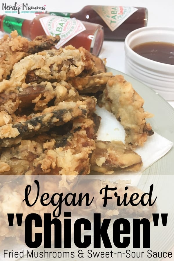 """#ad I think I hit on something magical and absolutely perfect with this Vegan Fried """"Chicken"""". It's basically just Fried Mushrooms with Sweet and Sour Sauce, but oh wow. #FlavorYourWorld #nerdymammablog #vegan"""