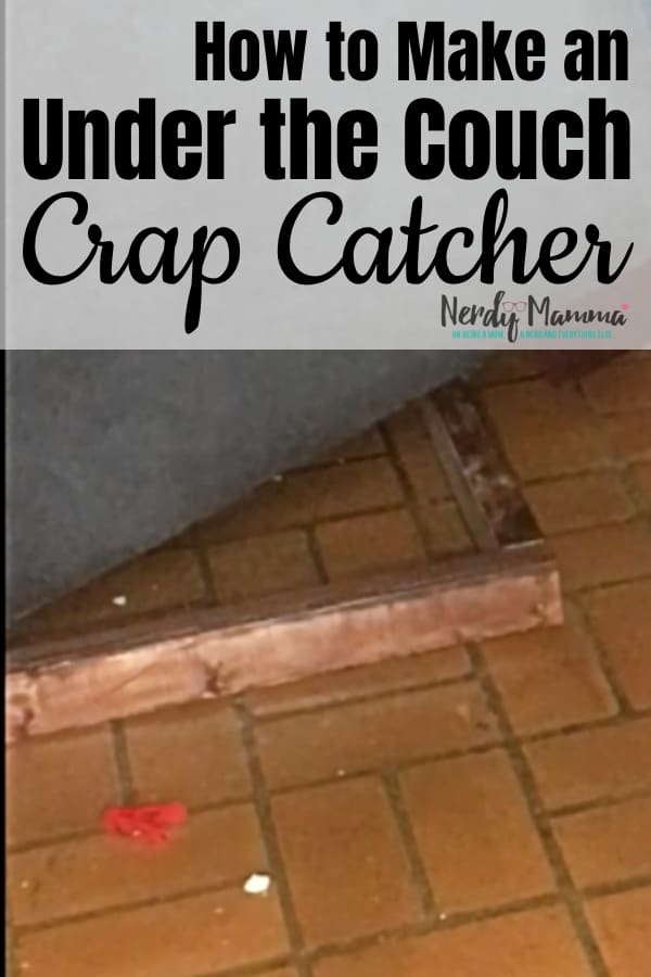 There's nothing worse than having a bajillionty things under your couch that you can't even reach. So, I'm taking a stance. No more crap under my couch. This is How to Make an Under the Couch Crap Catcher that'll have your back. #nerdymammablog #diy #howtomake