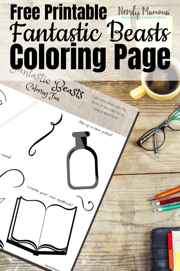 Ok. I'm a bit of a fanatic, but so are my kids. They're digging the movie and now they're digging this Fantastic Beasts Free Printable Coloring Page! #nerdymammablog #fantasticbeasts