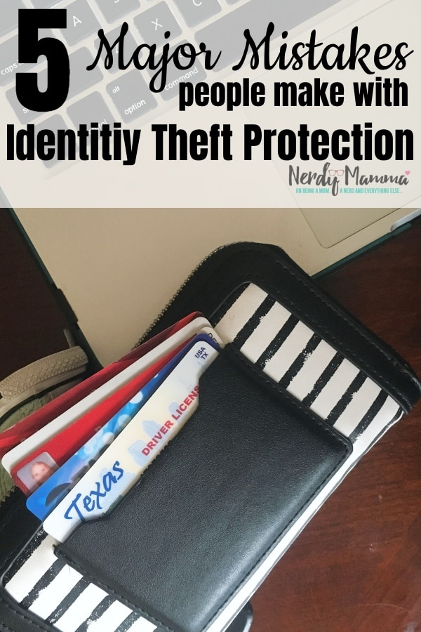 #ad Before getting a policy, there are 3 Major Mistakes People Make with Identity Theft Protection that we all need to correct. #nerdymammablog #identitytheft