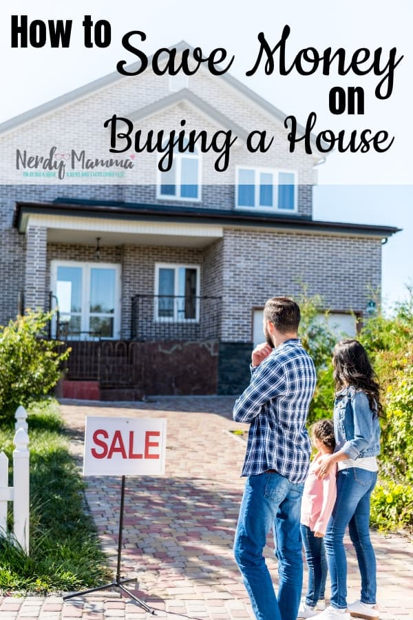 Look, I have bought more than my fair share of houses (3 in 15 years! woohoo!) and I've learned How to Save Money when Buying a House and putting the money where it counts. #nerdymammablog #savingmoney #finances #buyingahouse