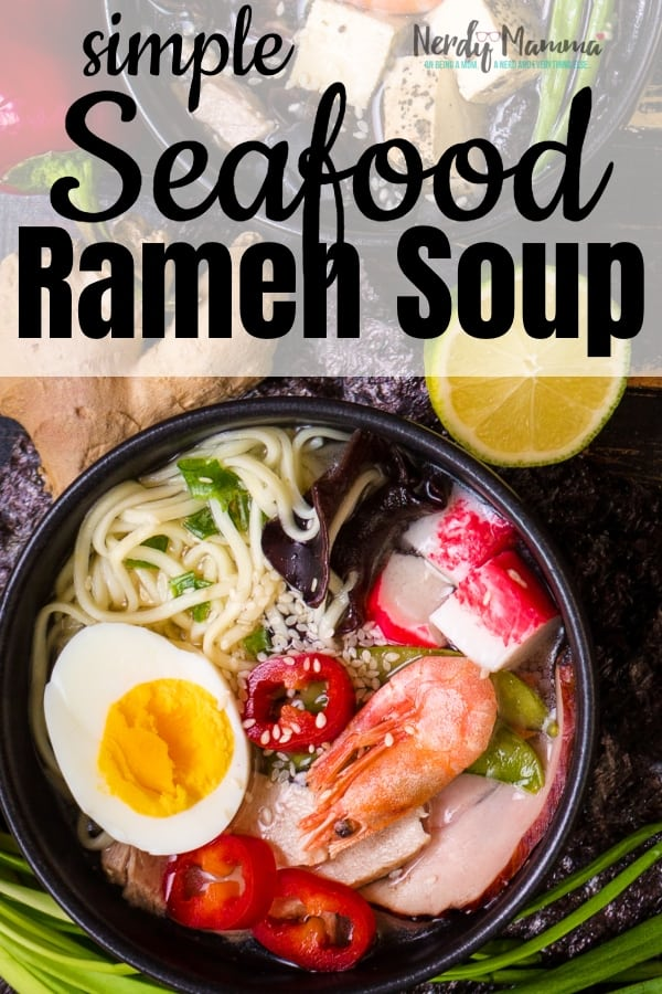 I went to a new restaurant in town and was reminded how much I love soup. So I made this Simple Seafood Ramen Soup that's to DIE for. #nerdymammablog #ramensoup