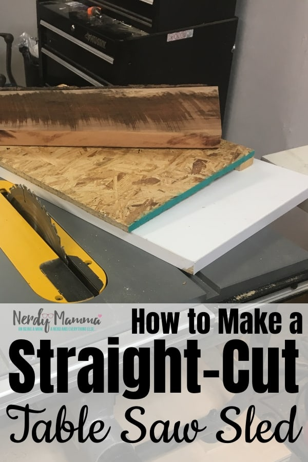 I have a terrible time cutting anything straight--and I got a bunch of hardwood with live edges. So, I figured out How to Make a Straight-Cut Table Saw Jig to solve it! #nerdymammablog #diy #howto