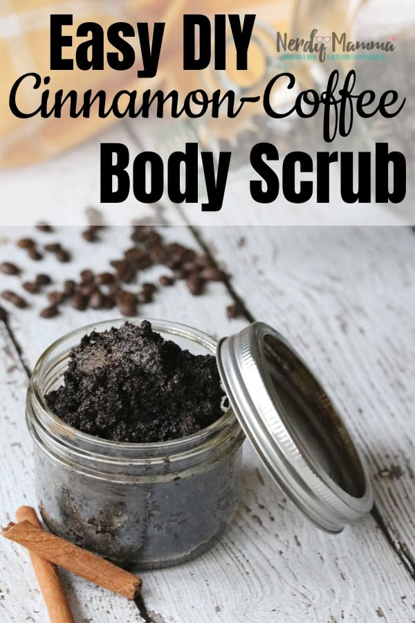 When things get tough, I like to spend a few minutes on myself. And this Easy DIY Cinnamon Coffee Body Scrub is my latest self-care tool of choice. #bodyscrub #selfcare #scrubrecipe #facescrub #footscrub #nerdymammablog