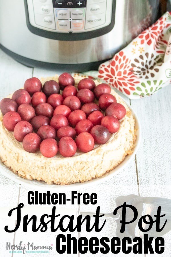 Recently my kiddo was sick and nothing sounded good to her but cheesecake. So I made this wonderful Gluten-Free Instant Pot Cheesecake. She at 2 bites. It was so good though, I ate the rest. LOL! #instantpotcheesecake #cheesecakeintheinstantpot #instantpotrecipe #Instantpot #howtomakecheesecakeintheinstantpot #nerdymammablog