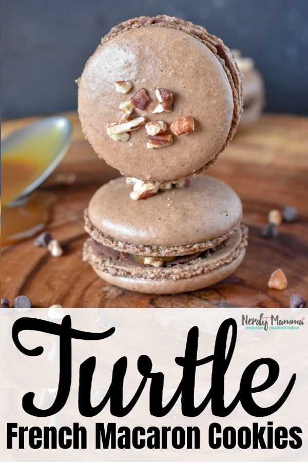 I'm absolutely in love with this Turtle French Macaron Cookie Recipe. So easy--but one of my very favorite flavor combinations in the whole world. So good, I can't wait to make another batch! #nerdymammablog #frenchmacaron #macaroncookies #howtomakemacarons #turtlemacaron