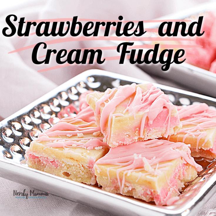 Easy Strawberries and Cream Fudge Recipe